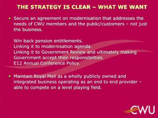 THE STRATEGY IS CLEAR – WHAT WE WANT