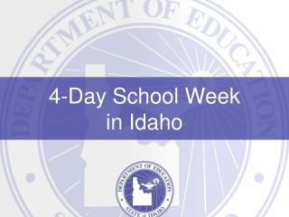 4-Day School Week in Idaho