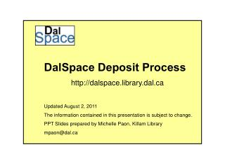 DalSpace Deposit Process              dalspace.library.dal Updated August 2, 2011