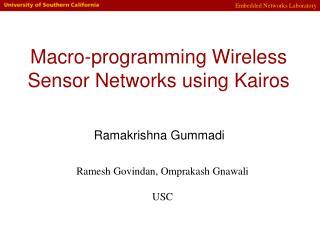 Macro-programming Wireless Sensor Networks using Kairos