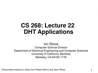 CS 268: Lecture 22  DHT Applications