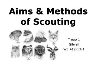 Aims & Methods of Scouting
