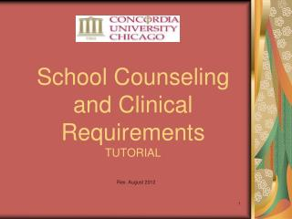 School Counseling and Clinical Requirements TUTORIAL