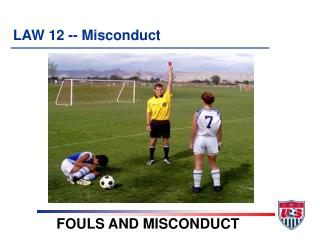 LAW 12 -- Misconduct