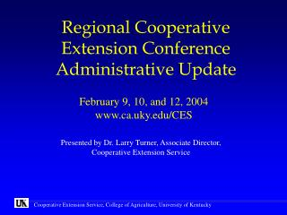 Regional Cooperative Extension Conference Administrative Update