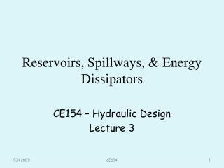 Reservoirs, Spillways, & Energy Dissipators
