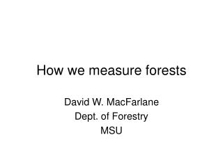 How we measure forests