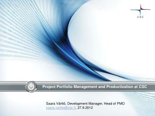 Project Portfolio Management and  Productization at CSC