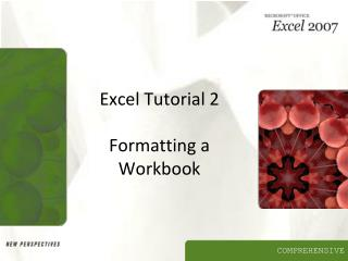 Excel Tutorial 2 Formatting a Workbook