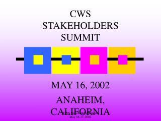 CWS STAKEHOLDERS SUMMIT