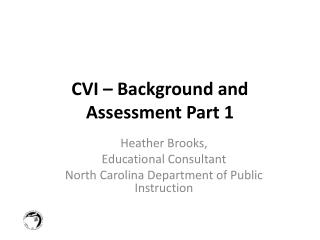 CVI � Background and Assessment Part 1