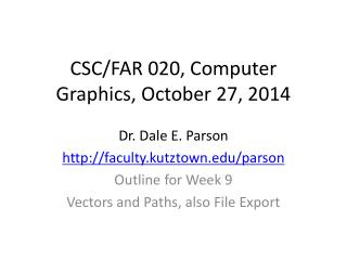 CSC/FAR 020, Computer Graphics, October 27, 2014