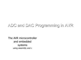 ADC and DAC Programming in AVR