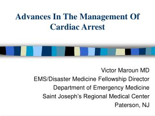 Advances In The Management Of Cardiac Arrest