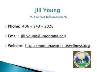 Jill Young   Contact Information  