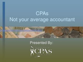 CPAs  Not your average accountant