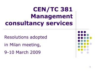 CEN/TC 381  Management consultancy services