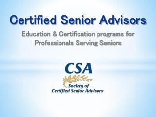 Education & Certification programs for  Professionals Serving Seniors