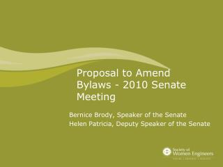 Proposal to Amend Bylaws - 2010 Senate Meeting