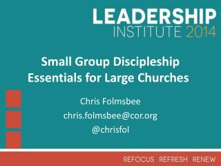 Small Group Discipleship Essentials for Large Churches
