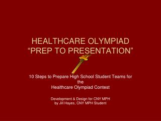 "HEALTHCARE OLYMPIAD  ""PREP TO PRESENTATION"""
