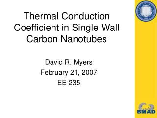 Thermal Conduction Coefficient in Single Wall Carbon Nanotubes