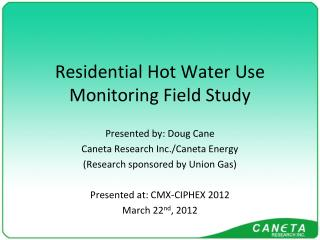 Residential Hot Water Use Monitoring Field Study