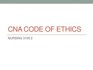 CNA Code of Ethics