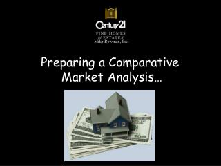 Preparing a Comparative  Market Analysis …