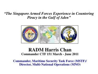 """"""" The Singapore Armed Forces Experience in Countering Piracy in the Gulf of Aden """""""