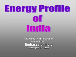 Energy Profile  of  India