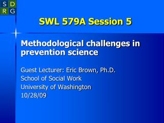 SWL 579A Session 5