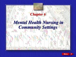 Chapter 6 Mental Health Nursing in Community Settings