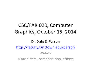 CSC/FAR 020, Computer Graphics, October 15, 2014
