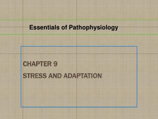Chapter 9 Stress and Adaptation