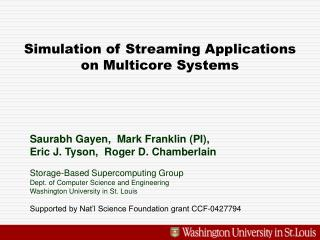 Simulation of Streaming Applications on Multicore Systems