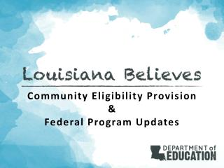Community Eligibility Provision & Federal Program Updates