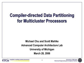 Compiler-directed Data Partitioning  for Multicluster Processors