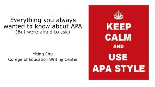 Everything you always wanted to know about APA (But were afraid to ask)