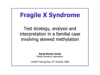 Fragile X Syndrome - Clinical