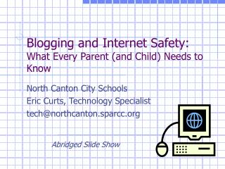Blogging and Internet Safety: What Every Parent and Child Needs to Know