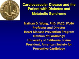 Cardiovascular Disease and the Patient with Diabetes and Metabolic Syndrome