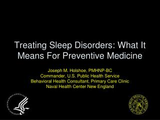 Treating Sleep Disorders: What It Means For Preventive Medicine