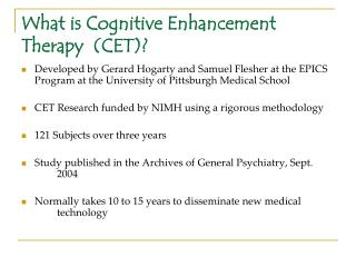 What is Cognitive Enhancement Therapy  (CET)?
