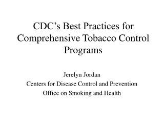CDC's Best Practices for Comprehensive Tobacco Control Programs
