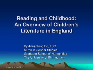 Reading and Childhood:  An Overview of Children's Literature in England