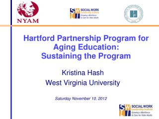 Hartford Partnership Program for Aging Education:  Sustaining the Program