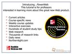 Current articlesCourse-specific newsWeekly course updatesInteractive exercisesHundreds of student study tipsWeb research