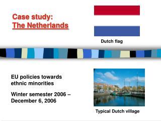 Case study: The Netherlands