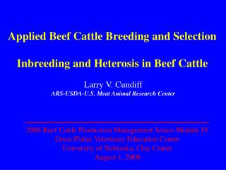 Applied Beef Cattle Breeding and Selection Inbreeding and Heterosis in Beef Cattle